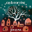 Club fir Five Jouluna feat. Eeppi Ursin